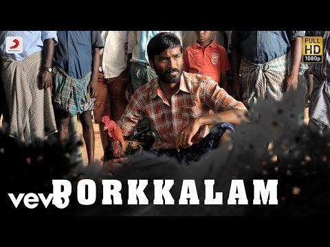 Aadukalam Porkkalam Tamil Lyric Video Dhanush G V Prakash Kumar Youtube