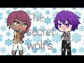 The secret wolf's