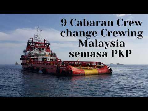 Crewing : 9 cabaran crew change crewing Malaysia semasa tempoh PKP 2020