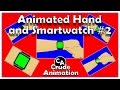 Animated Hand + Smartwatch #2 (better version) + Free Download