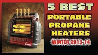 Best Portable Propane Heater | 5 TOP PORTABLE PROPANE HEATERS WINTER 2013/14