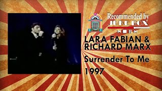 Lara Fabian & Richard Marx - Surrender to me 1997