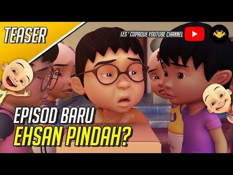 Episod Baru Upin & Ipin Musim 13 - Ehsan Pindah?