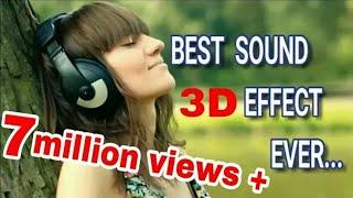 Best 3D sound... increase volume up to 100%   rahulhsn22.