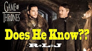 Game Of Thrones Season 7 : Does Littlefinger Know About Jon's True Parents??