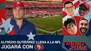 ¡A los 49ers! Alfredo Gutiérrez, mexicano que jugará en la NFL | IPP Camino a la NFL Ft. Trendzone