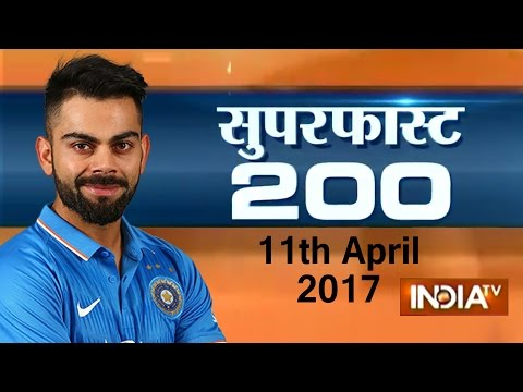 Superfast 200 | 11th April, 2017, 05:00 PM ( Part 3 ) - India TV