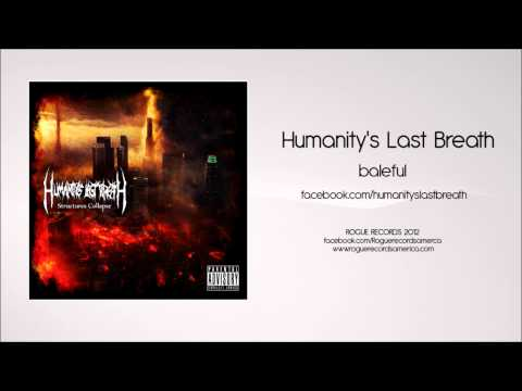 Humanity's last breath: Baleful [Rogue Records America]