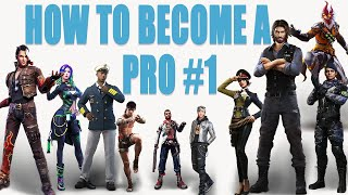 How to become a pro#1|| free fire pro tips and tricks|| Run gaming