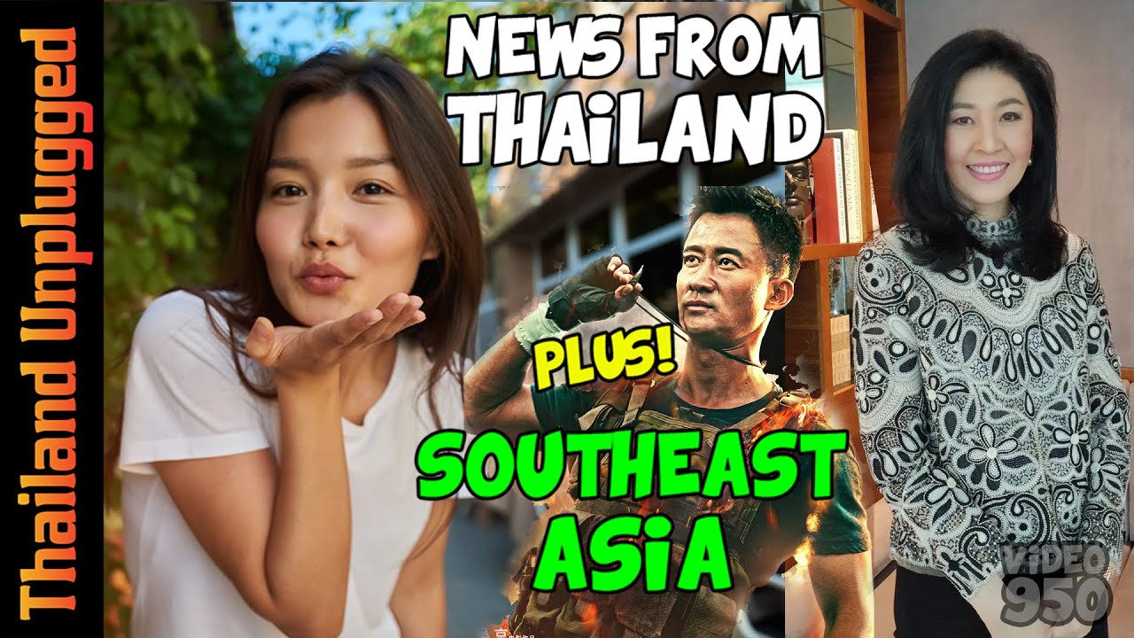 NEWS FROM THAILAND and SOUTHEAST ASIA #950