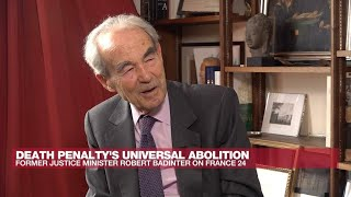 Former French justice minister R. Badinter: 'Abolition of the death penalty is the law of history'