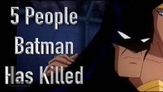 5 People Batman Has Killed