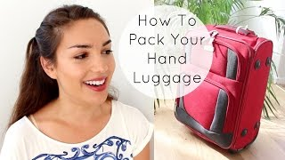Travel Tip: How To pack Your Hand Luggage // Carry-On Essentials