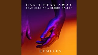 Can&#39t Stay Away (Conor Ross Remix)