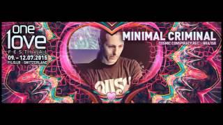 MINIMAL CRIMINAL Live set @ One Love Festival, Switzerland, 10/07/15