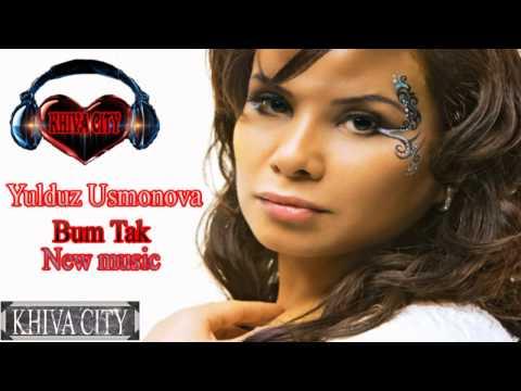 Yulduz Usmonova   Bum Tak New music