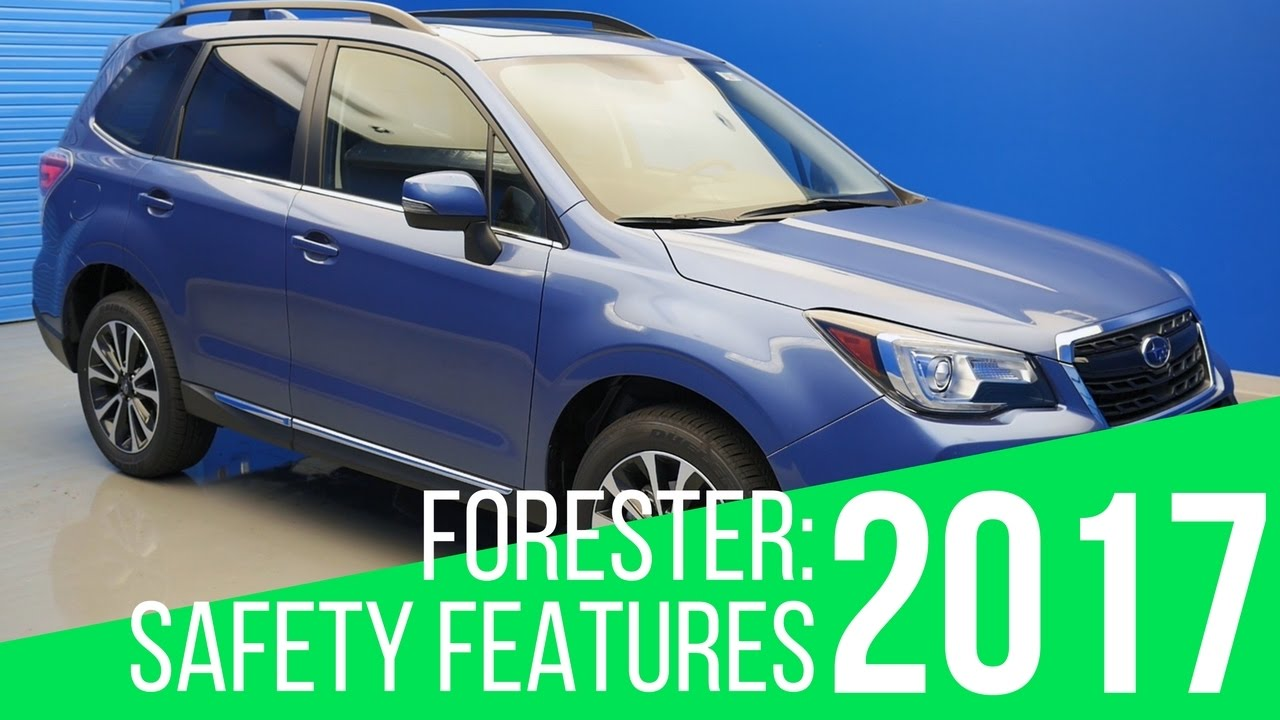 2017 Subaru Forester Safety Features