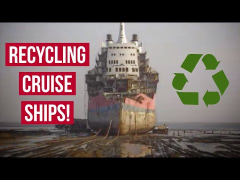 RECYCLING CRUISE SHIPS! How & Why Ships Are Scrapped?