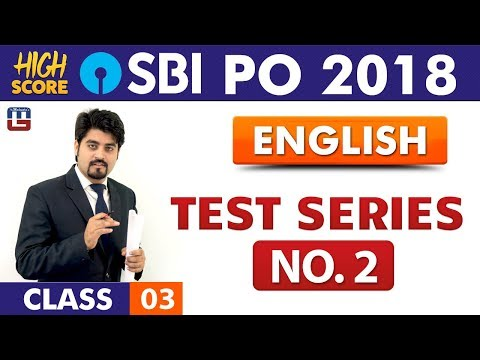 Test Series No.2 | English | Class 3 | High Score | SBI PO 2018 | 9:00 am