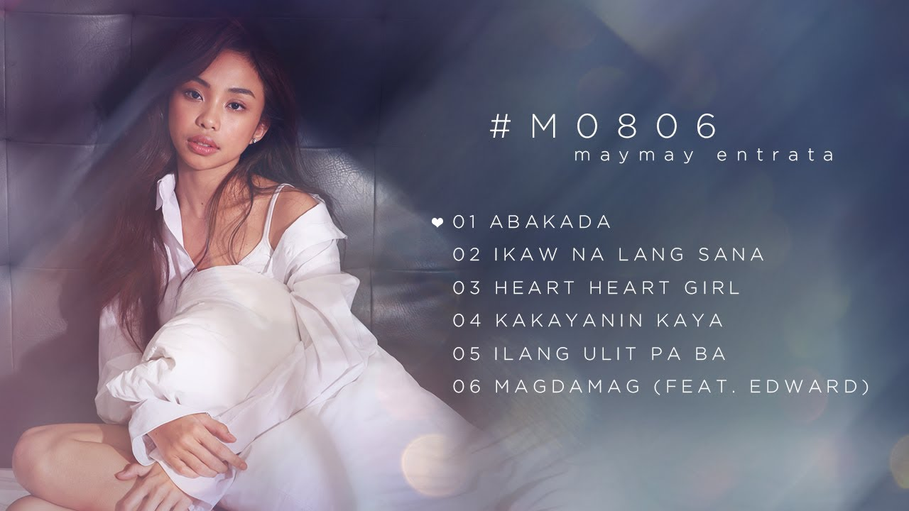 #M0806 - Maymay Entrata (Non-Stop Playlist)