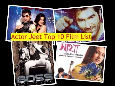 Jeet Bengali Actortop 10 Hit film list - Tollywood Actor Jeet Movie List