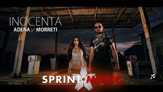 Adena feat. Morreti - Inocenta