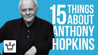 Video 15 Things You Didn't Know About Anthony Hopkins download MP3, 3GP, MP4, WEBM, AVI, FLV Juni 2018
