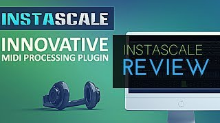 How To Use InstaScale (New) & Other MIDI Processors | Studio One V4
