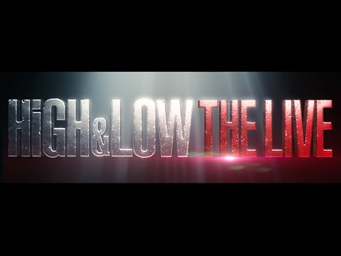 HiGH & LOW THE LIVE 〜Teaser〜VOL.1