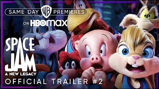 Space Jam: A New Legacy   Official Trailer #2   HBO Max