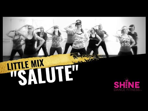 """Salute"" By Little Mix. SHiNE DANCE FITNESS"