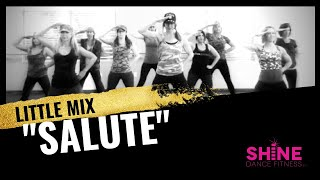 """Salute"" By Little Mix. SHiNE DANCE FITNESS Mp3"
