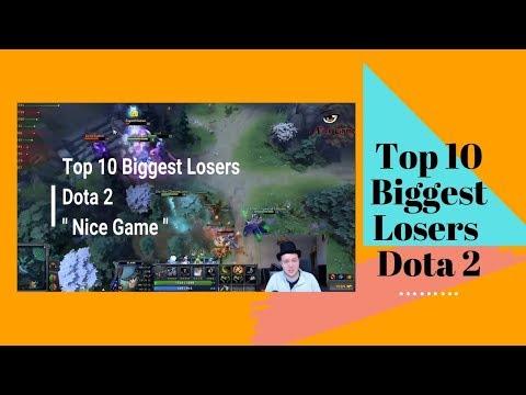 Top 10 Biggest Losers Dota 2