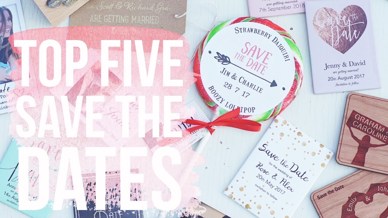 Top 5 save the date ideas youtube top 5 save the date ideas junglespirit Images