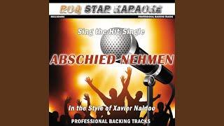 Abschied nehmen (In the Style of Xavier Naidoo) (Karaoke Version)