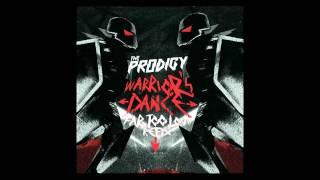 The Prodigy - Warriors Dance (Far Too Loud Re-fix) HD [FREE DOWNLOAD]