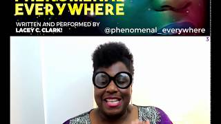 Know More About The Best Woman Show By Lacey C.Clark | Part 3 | Phenomenal Everywhere