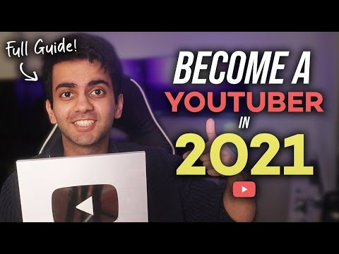 The Complete Beginner's Guide on How to START & GROW A YouTube Channel in 2021
