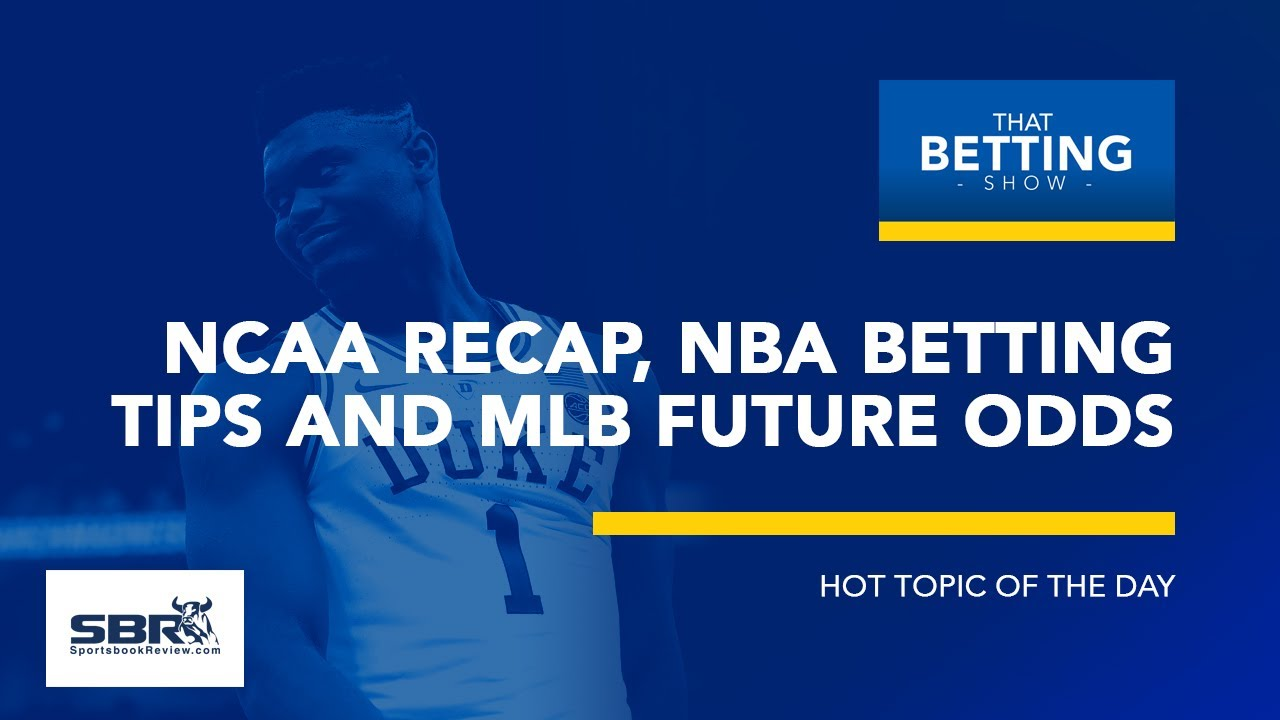 NCAAB Recap & Picks, MLB 1st Look at St  Louis Cardinals Odds | That  Betting Show, March 25