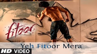 Yeh fitoor mera from the movie starring aditya roy kapoor, katrina kaif is finally out. subscribe to bombay times channel here: http://goo.gl/...