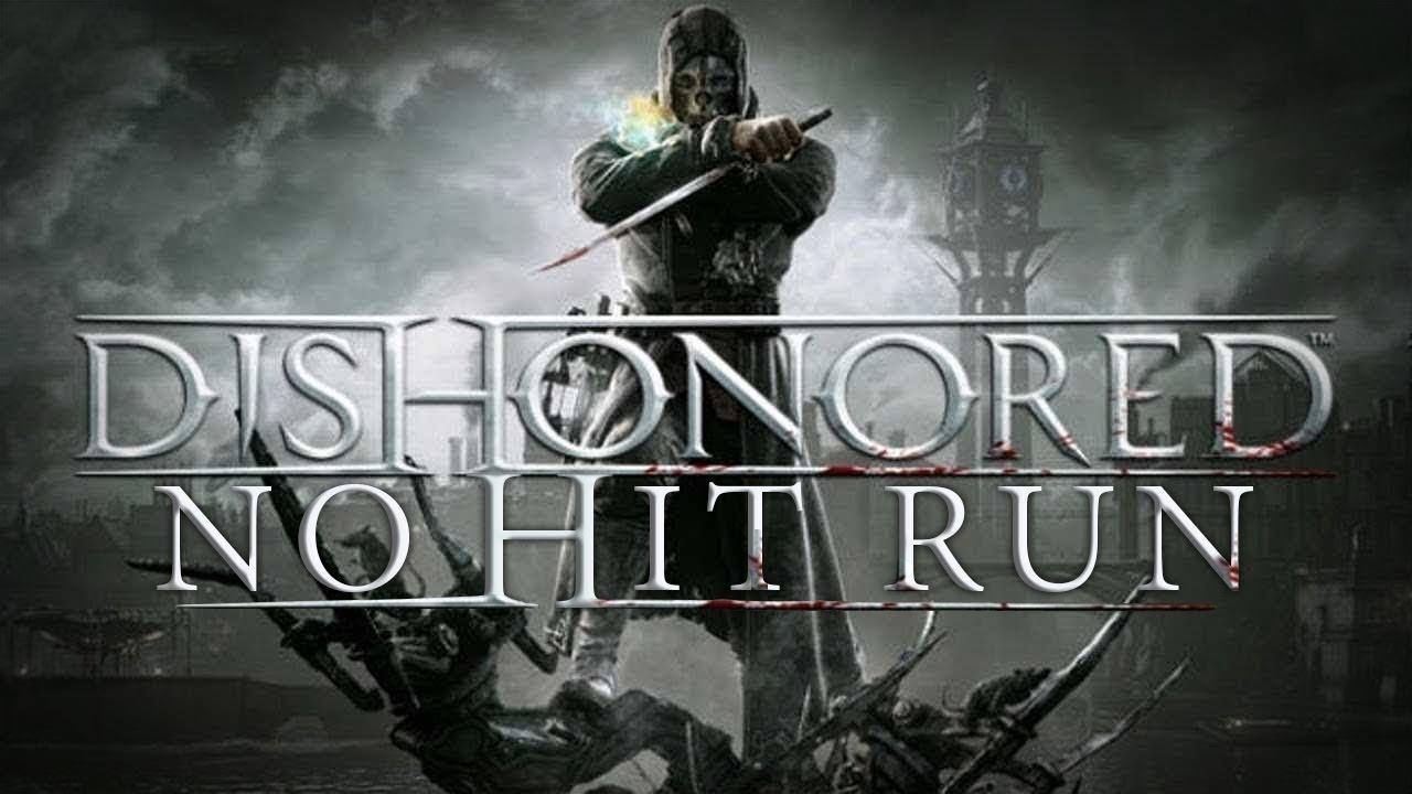 Dishonored - No Hit Run