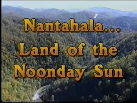 The History of the Nantahala Watershed