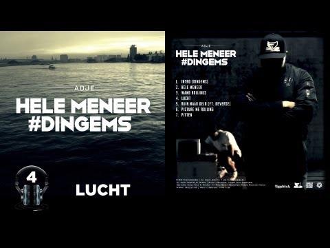 Adje - 'Lucht' | #4 Hele Meneer #Dingems
