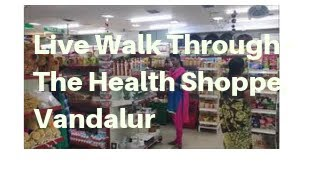 Live Walk Through - The Health Shoppe