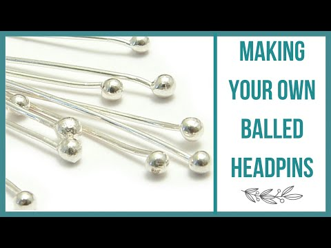 Making Your Own Balled Head Pins - Beaducation.com