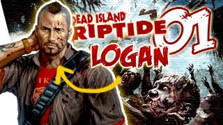 Dead Island Riptide Logan Gameplay Walkthrough Part 1 - Intro - Chapter 1 | Xbox 360/PS3/PC