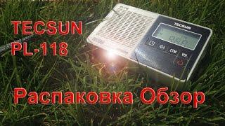 Распаковка и Обзор TECSUN PL-118 FM RADIO