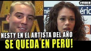 NESTY NO QUIERE HABLAR DE MAYRA GOÑI Y SE QUEDA EN PERÚ PA...