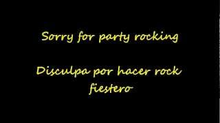 LMFAO. Sorry for party rocking Lyrics (English-Spanish)