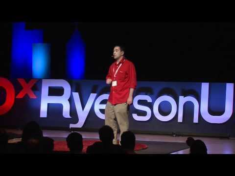 Make Change a Reality - Josh Louie at TEDxRyersonU